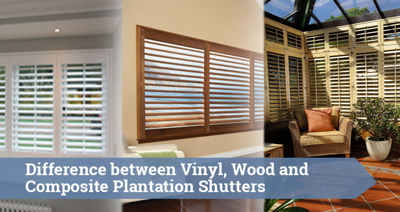 Difference Between Vinyl Wood And Plantation Shutters